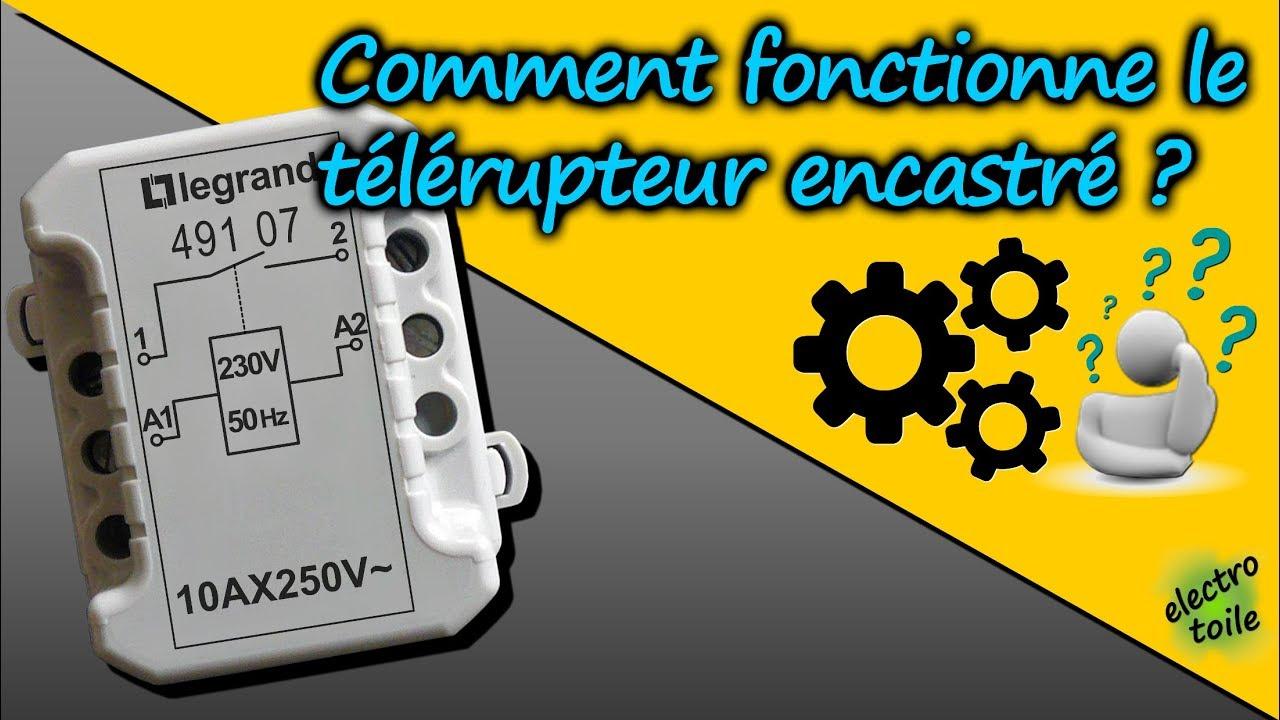 Comment Fonctionne Le Telerupteur Encastre Youtube