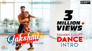 Lakshmi | Salman Yusuff Dance Intro | Prabhu Deva | Vijay | Sam CS | Ditya bhande | Official