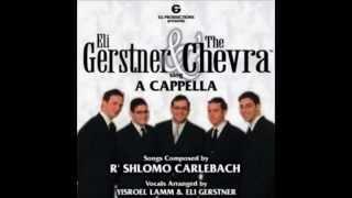 Eli Gerstner & The Chevra - Vehoyu Limshiso Thumbnail