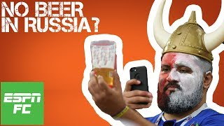 Episode 8: Has Russia really run out of beer for the 2018 World Cup? | ESPN FC