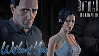Batman & Catwoman | Without You