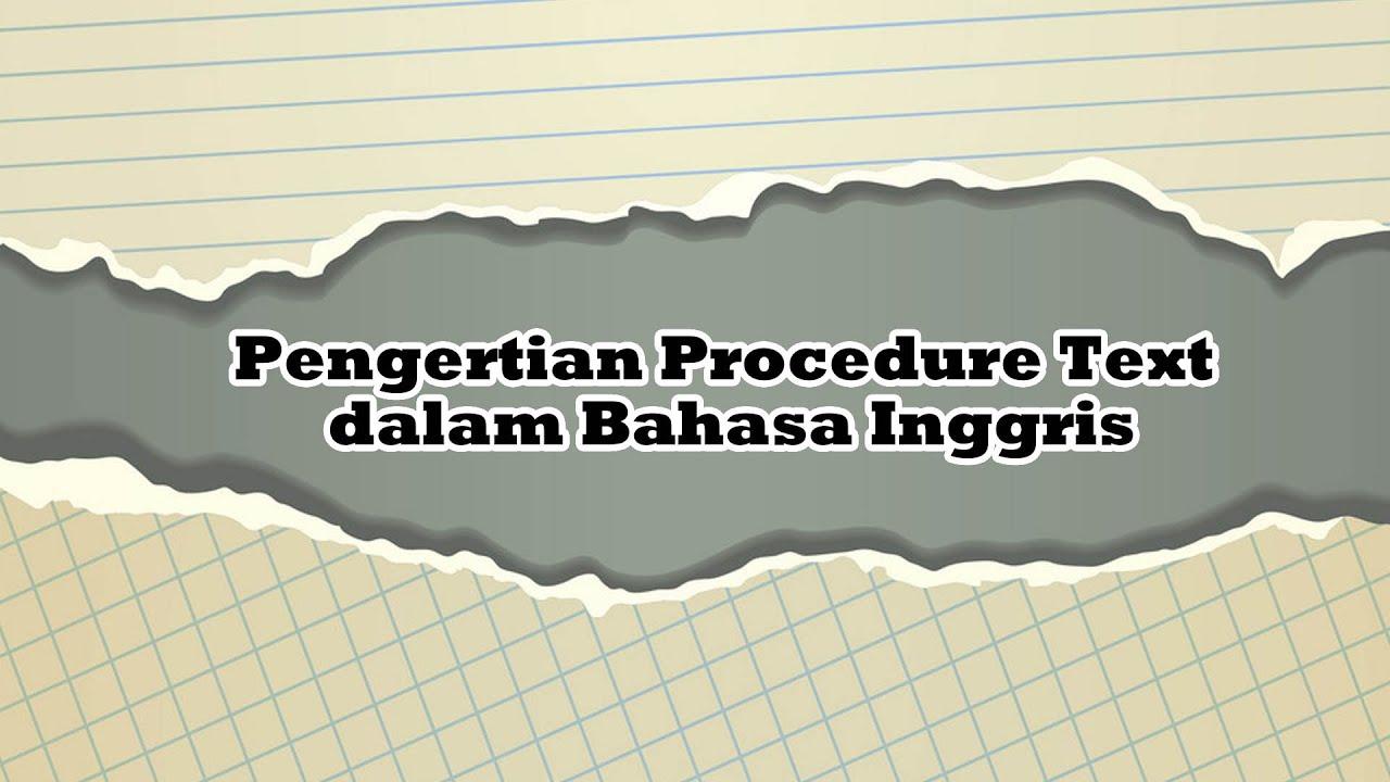 Pengertian Procedure Text dalam Bahasa Inggris - YouTube
