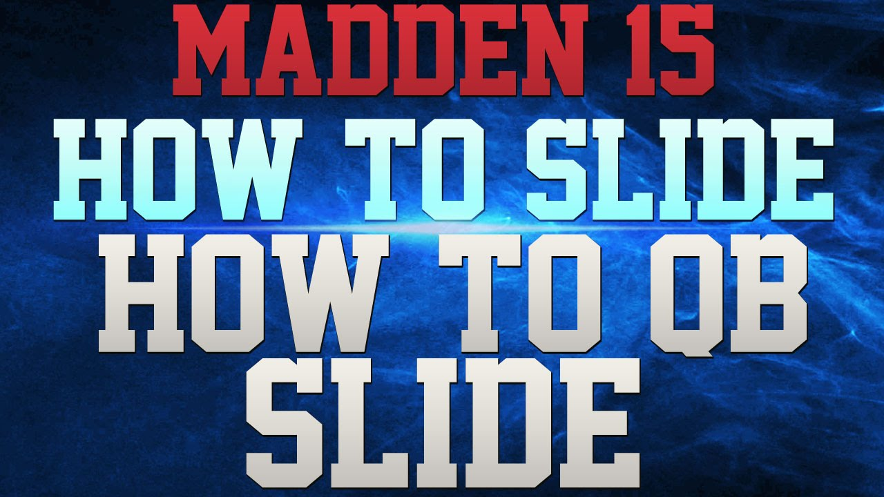 Madden 15 tips how to qb slide in madden 15 madden 15 tips and
