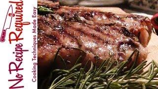 How to Cook a T-bone Steak - NoRecipeRequired.com