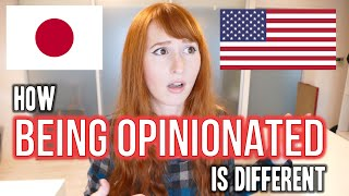 being opinionated   japanese vs american culture