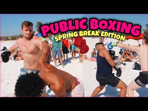 PUT ON THE GLOVES | PUBLIC BOXING (SPRING BREAK EDITION)