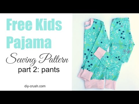 Free Kids Pajama Pattern How To Sew The Pants Part 60 Of 60 YouTube Enchanting Pajama Pattern