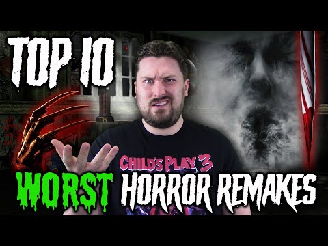 Top 10 Worst Horror Remakes