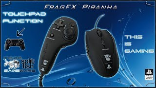 TOUCHPAD FUNCTION [DEUTSCH] - SUPPORT VIDEO FRAGFX PIRANHA PS4 - SPLITFISH GAMEWARE