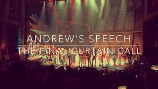 ANDREW'S SPEECH | The Final West End Performance