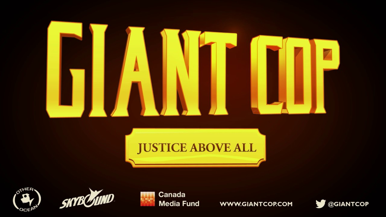 Giant Cop - Justice Above All