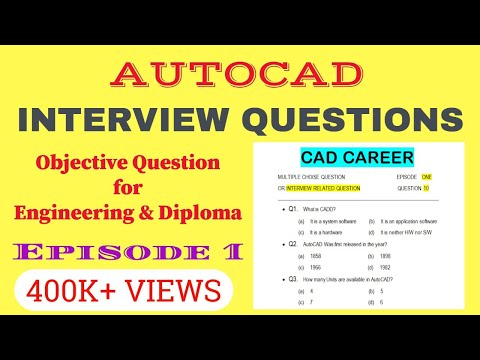 AutoCAD Interview Questions And Answers || Autocad Objective Questions With Answer || Episode 1