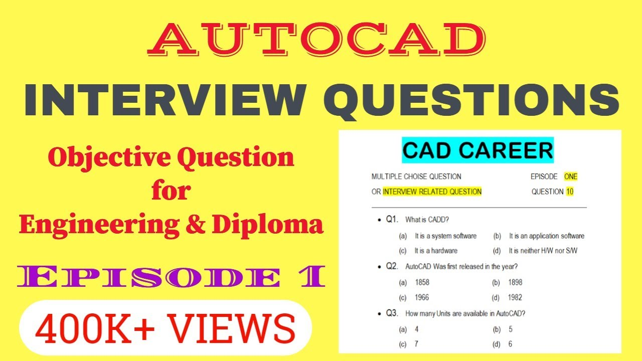 autocad interview questions and answers autocad objective rh youtube com autocad interview questions and answers pdf autocad draftsman interview questions and answers pdf