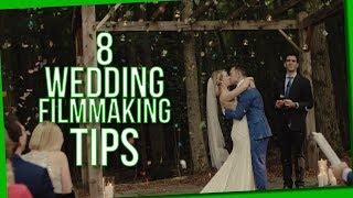 8 Wedding Filmmaking Tips | Make Better Films & Book More!