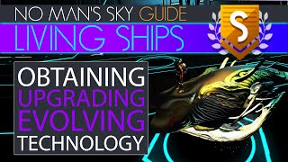 Living Ships | The Comprehensive Guide in No Man's Sky | Upgrades, Stats, Technology, Evolving, More