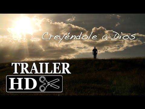 Creyéndole a Dios - Official Trailer HD (2016) Película Cristiana