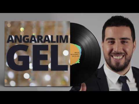 Mustafa Taş - Angaralım Gel