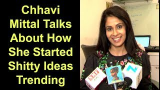 SIT Actress Chhavi Mittal Full Interview On How She Started Her Youtube Channel