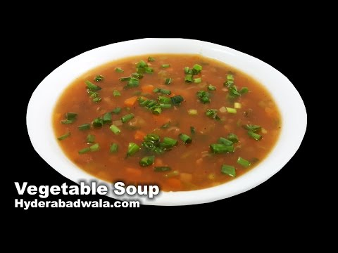 Vegetable Soup Recipe Video – How to Make Healthy Vegetable Soup at Home – Easy & Simple