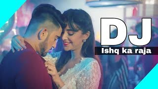 Ishq ka raja || Dj remix with full hard base || mix by - purified Dj remix ||