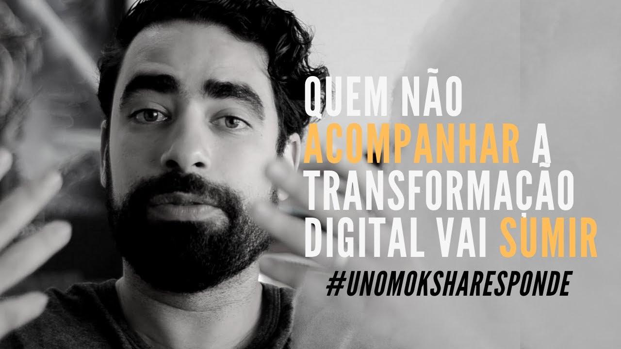 O que é transformação digital | Prof. Diogo Fagundes - UNO MOKSHA