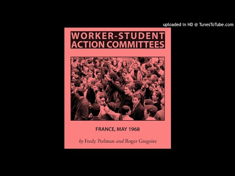 Worker-Student Action Committees pt1 - AudioZine