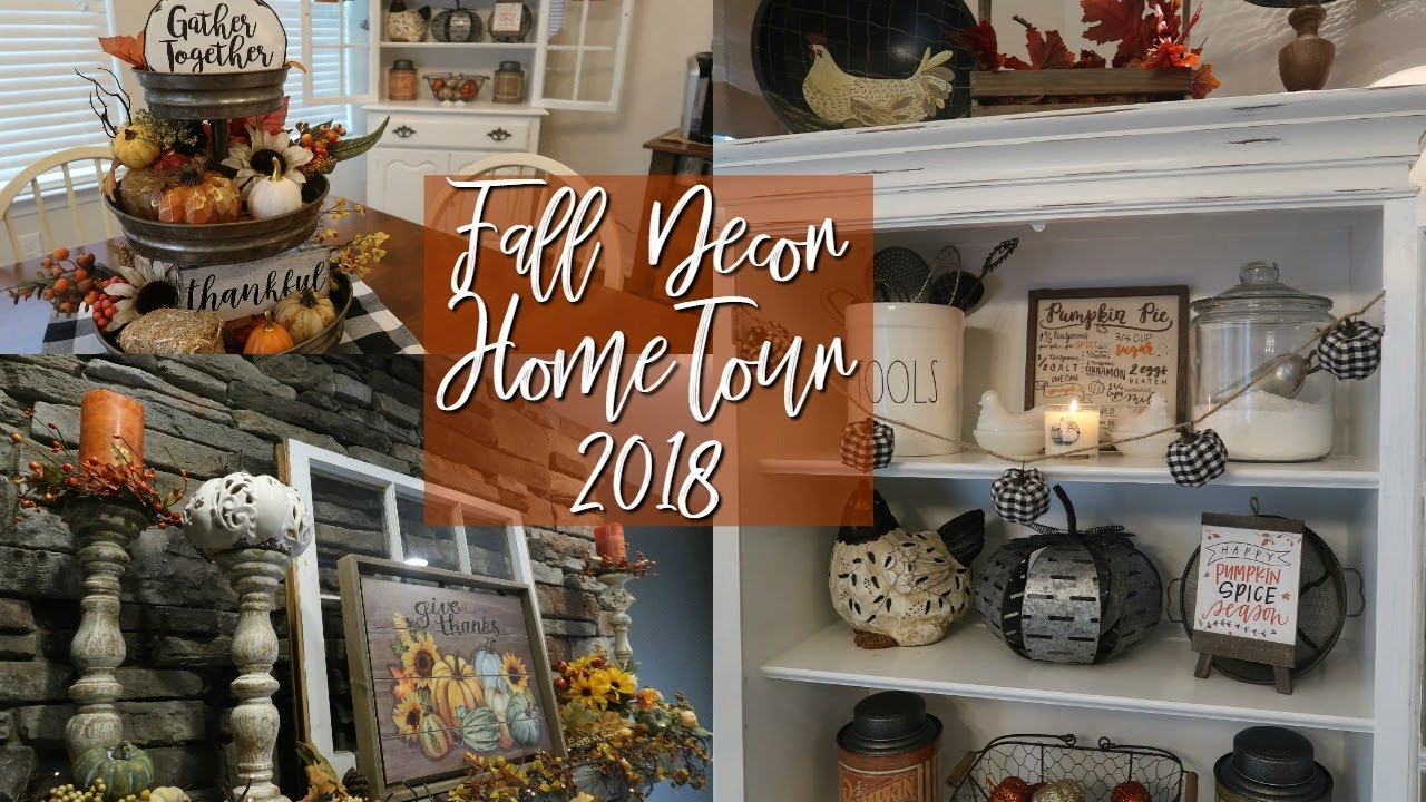 Fall Home Tour 2018 Tradtional Country Farmhouse