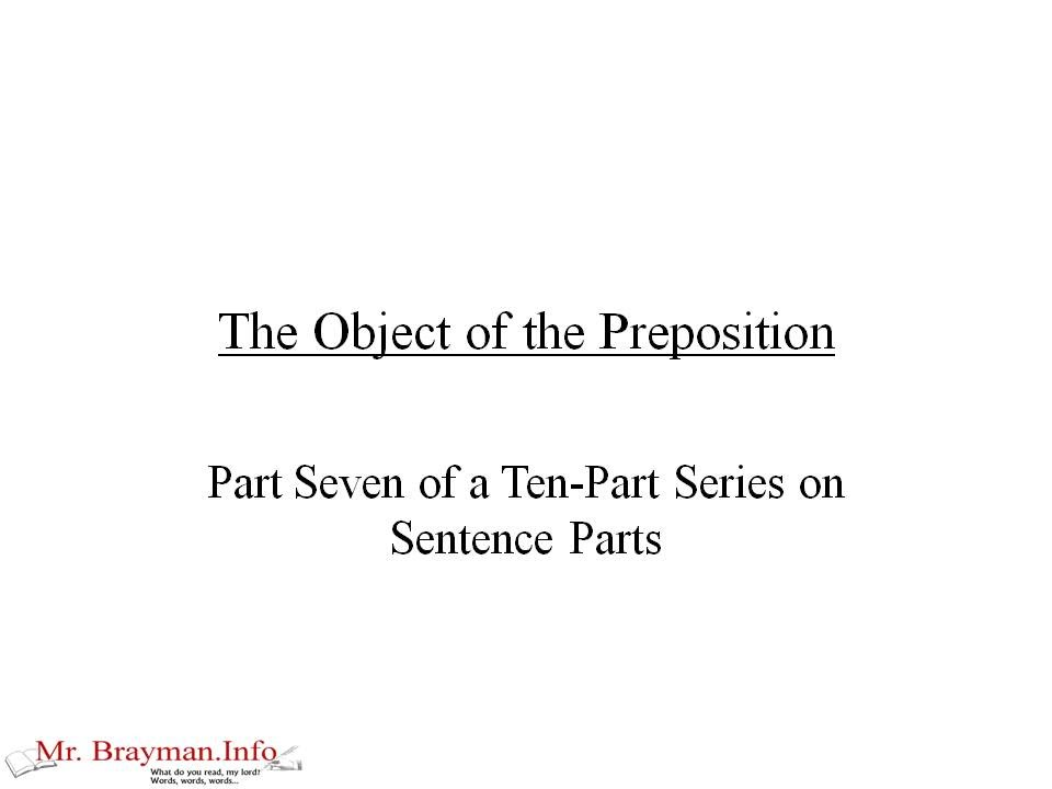 The Object Of The Preposition Youtube