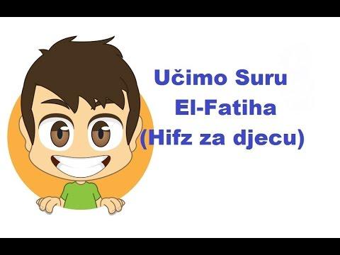 Učimo Suru El-Fatiha (Hifz za djecu)