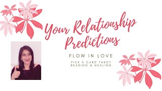 FLOW IN LOVE ❤️ What's the Future of this Relationship ❤️🙏🏼 Pick a Card Love Reading