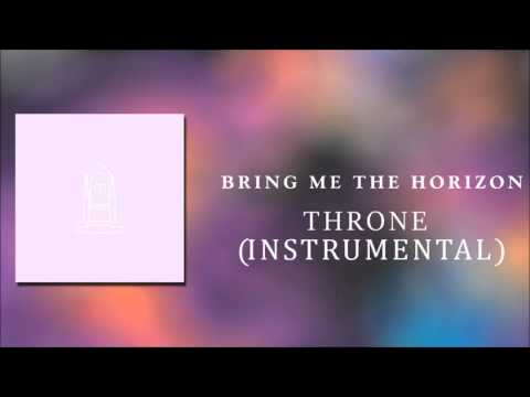 Bring Me The Horizon - Throne (Instrumental)