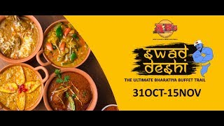 Must try Swad-Deshi The Ultimate Bharatiya Buffet Trail INDIAN FOOD...
