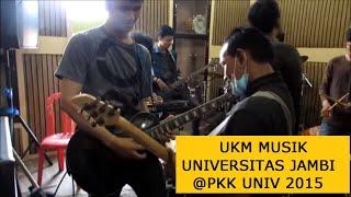 ukm musik universitas jambi persiapan untuk pkk universitas i