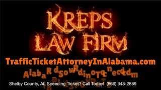 Help Shelby County, Alabama Traffic Speeding Ticket Lawyer - Best Shelby County, AL Traffic Attorney