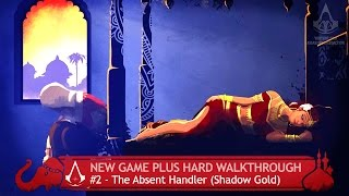 Assassin's Creed Chronicles: India - Sequence 2 - The Absent Handler [+ Hard & Shadow Gold]
