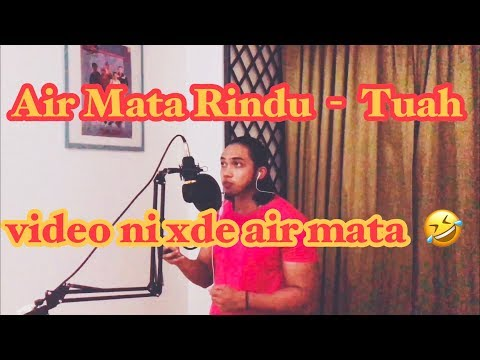 Air Mata Rindu - Tuah (cover By Bangsoda)