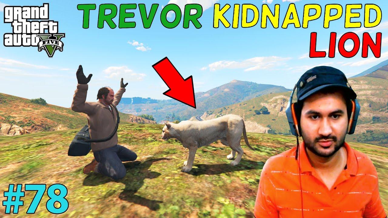GTA 5 : TREVOR KIDNAPPED MOUNTAIN LION | GTA5 GAMEPLAY #78