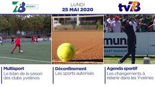 7/8 Sports. Emission du lundi 25 mai 2020