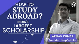 How to Study Abroad? | Indian Students 2020 | Scholarship | Free Education | LeapScholar.com