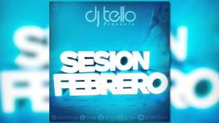 Dj Tello - Sesion Febrero 2016