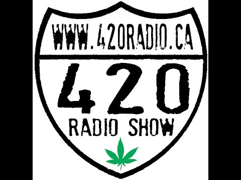 The 420 Radio Show with guest Jennawae McLean of 420 Canada on www.420radio.ca