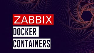 Docker monitoring and integration with Zabbix