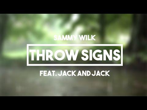 Sammy Wilk (Feat. Jack And Jack) - Throw Signs | Lyrics