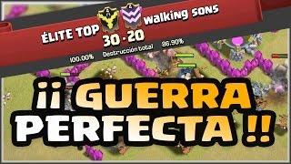 GUERRA PERFECTA EN ÉLITE TOP - TH 6, 7 y 8 - A por todas con Clash of Clans - Español - CoC