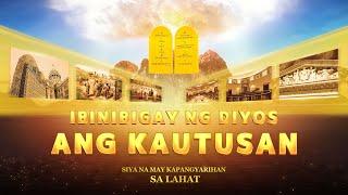 """""""Siya na May Kapangyarihan sa Lahat"""" (Clip 8/15) Ibinibigay ng Diyos ang Kautusan"""