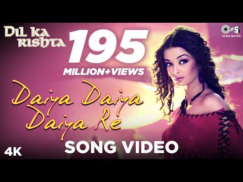Daiya Daiya Daiya Re Song Video - Dil ka Rishta   Alka Yagnik   Aishwarya Rai Bachchan, Arjun Rampal