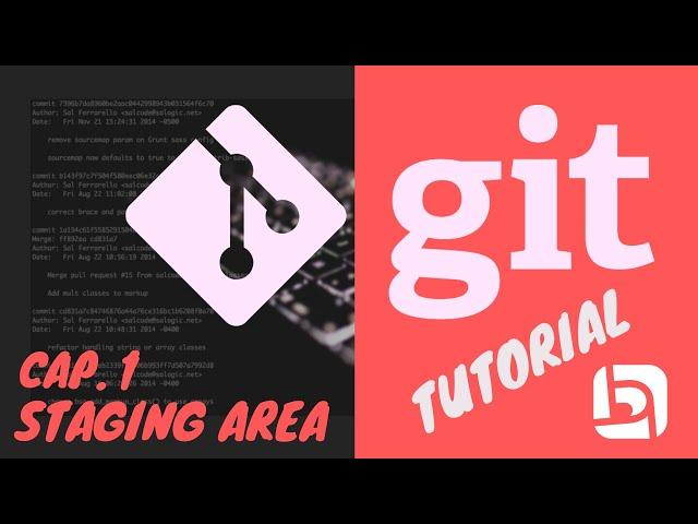 Git tutorial | 1 - Staging Area