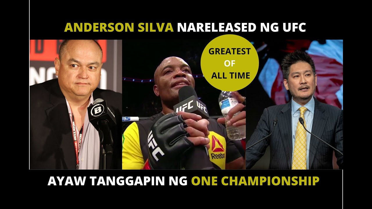 ANDERSON SILVA THE GREATEST OF ALL TIME NARELEASED NG UFC  | AYAW TANGGAPIN NG ONE CHAMPIONSHIP