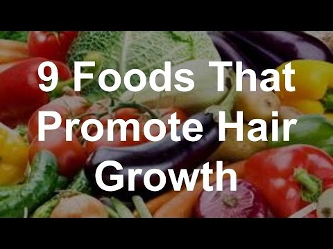 9 Foods That Promote Hair Growth