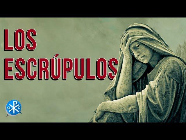 Los Escrúpulos   Perseverancia - P. Gustavo Lombardo
